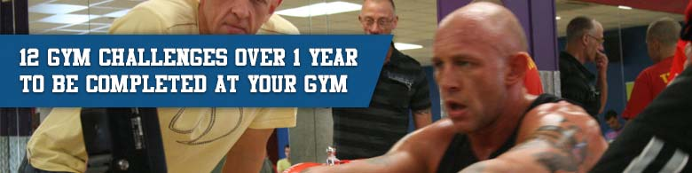 12 Gym Challengers over 1 year to be completed at your gym