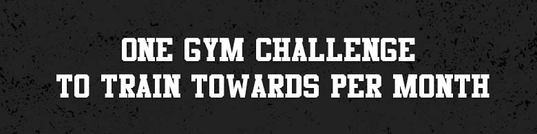 One gym challenge to train towards per month